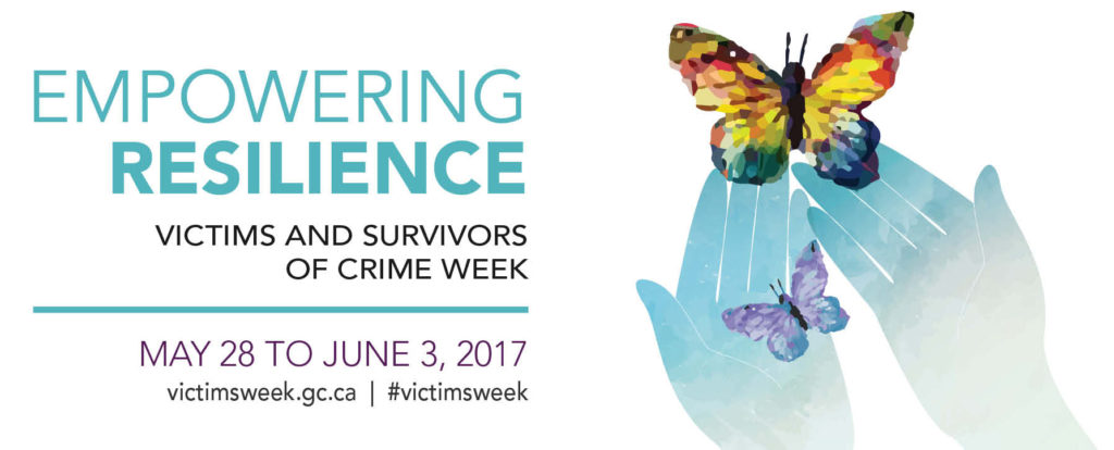 Empowering Resilinece: Victims and Survivors of Crime Week May 28 - June 3, 2017. Butterfly being released from hands.
